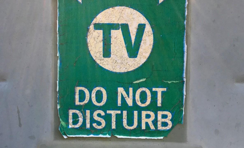 Do Not Disturb TV Sign