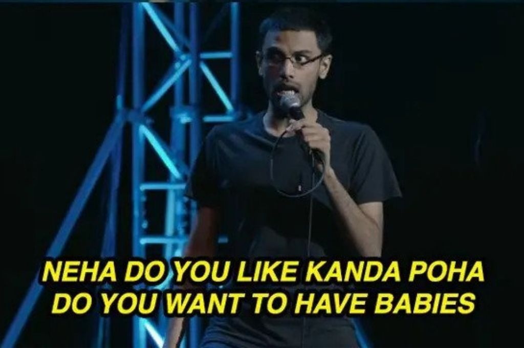 Comedian Biswa saying, 'neha do you like kanda poha do you want to have babies'-pandemic