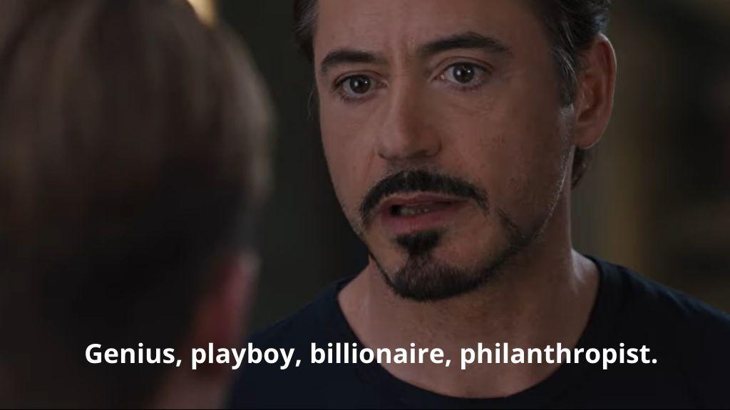 Iron man genius, playboy, billionaire, philanthropist_nonprofit humour_covid