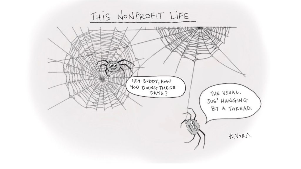 cartoon showing two spiders having a conversation with one asking how the other is doing, and response being, 'just hanging by a thread' representing nonprofit life