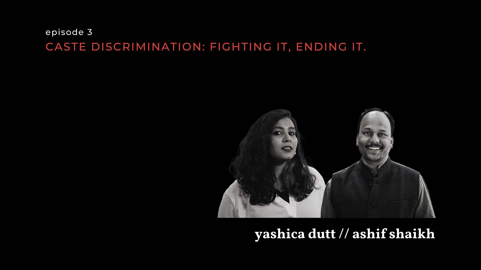 image of yashica dutt and ashif shiekh for on the contrary-caste discrimination
