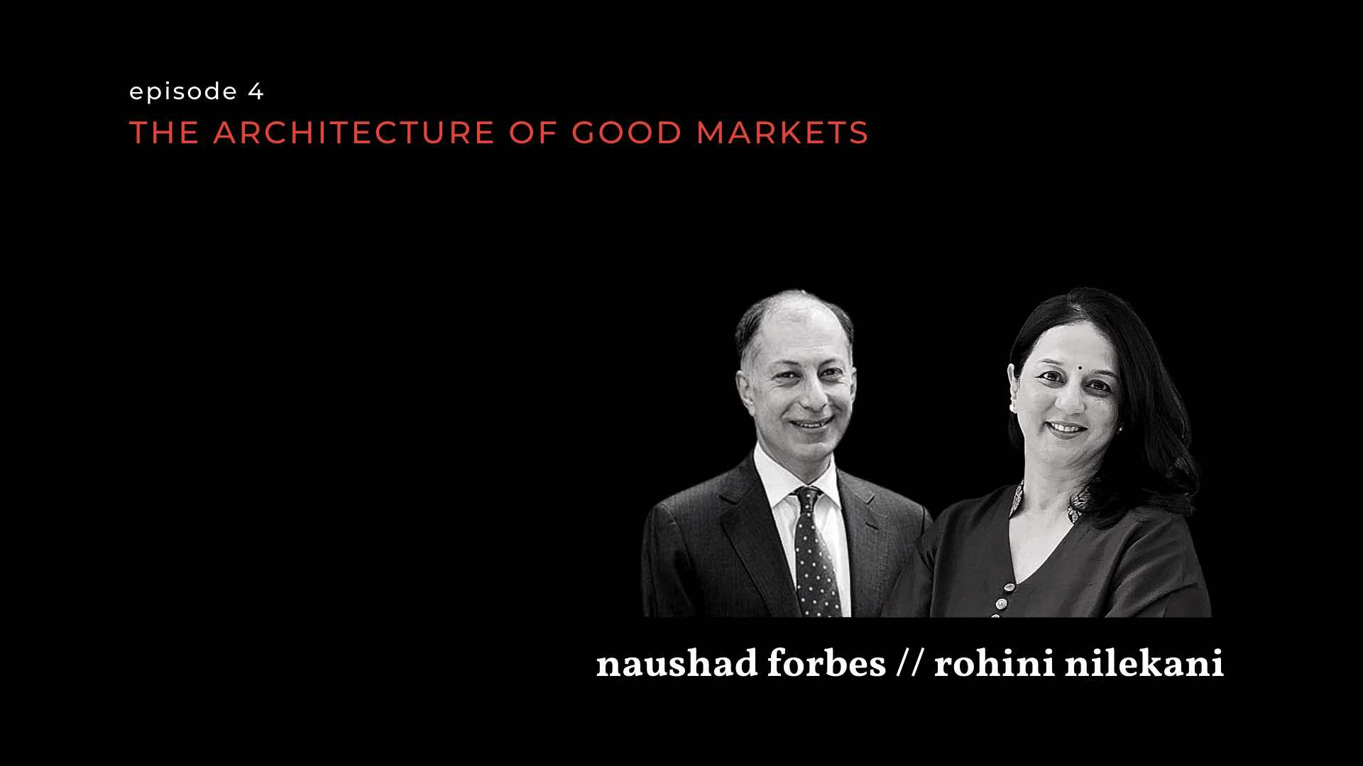 rohini nilekani and naushad forbe on markets on the contrary-inclusive growth