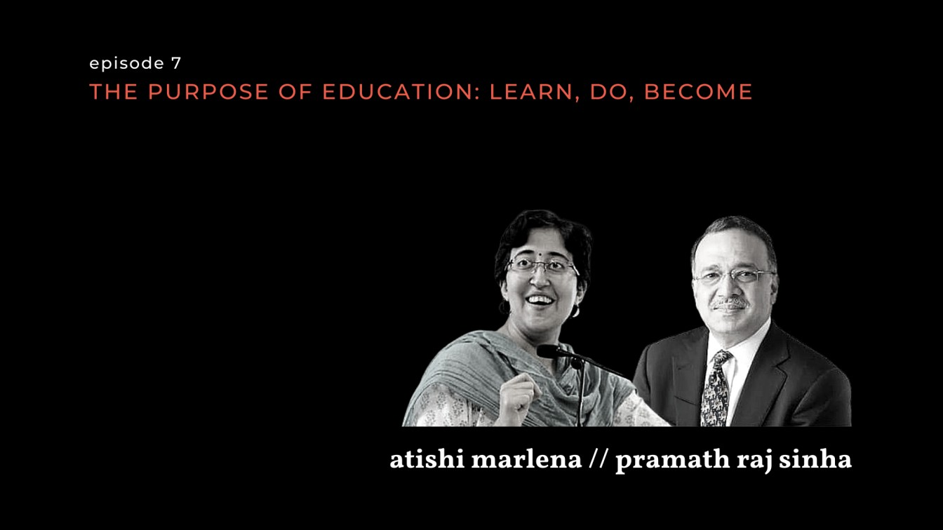 black and white images of atishi marlena and pramath raj sinha for on the contrary episode 7 on india's education system