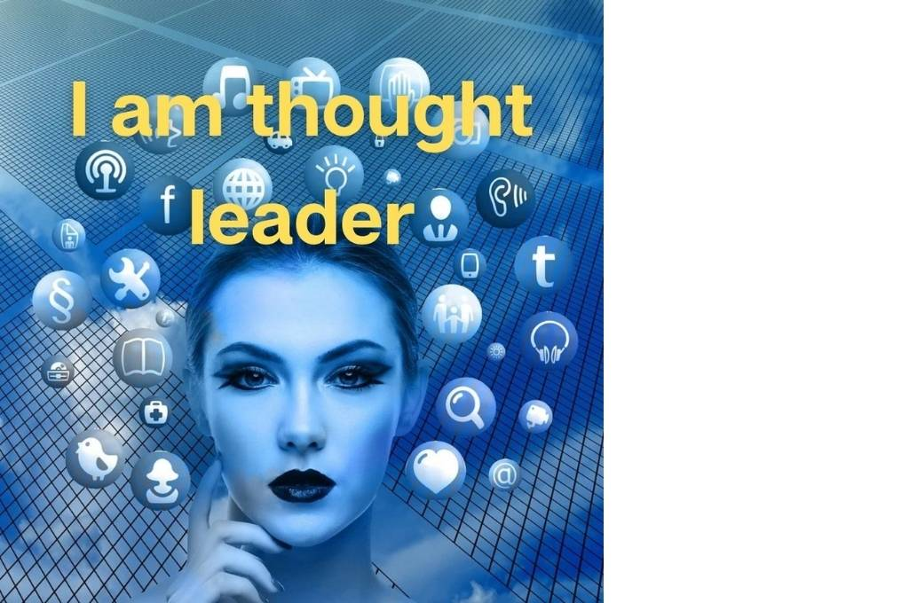 A blue face with icons around it and the text 'I am thought leader' in yellow-affirmations