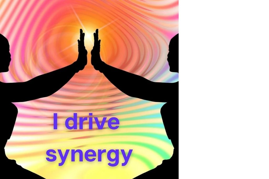 silhouette of two hands joining together against a multicoloured background and the text 'i drive synergy' in purple-affirmations