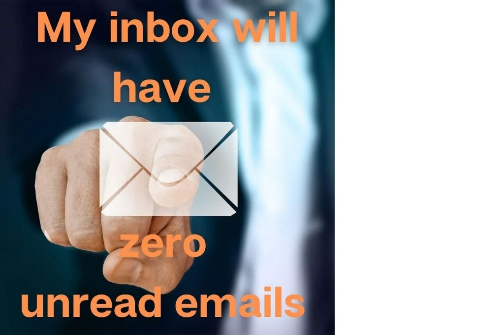 man pointing at an email with the text 'my inbox will have zero unread emails' in orange-affirmations