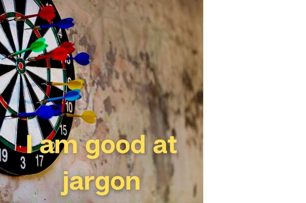 darts on a dartboard with the text 'i am good at jargon' in yellow-affirmations