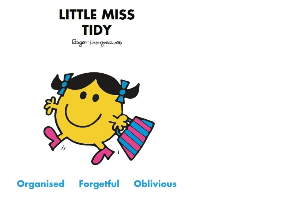 a yellow colour smily cartoon with two pigtails and a handbag. Organised, forgetful, oblivious-Mr Men and Little Miss